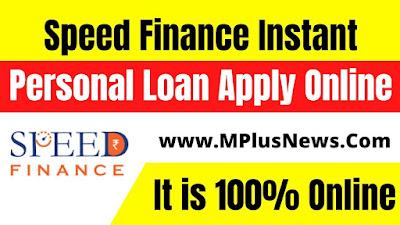 Speed Finance Instant Personal Loan Apply Online
