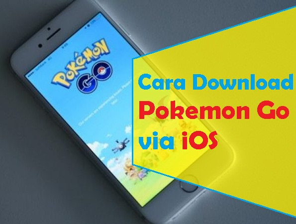 Cara Download Pokemon Go via iOS