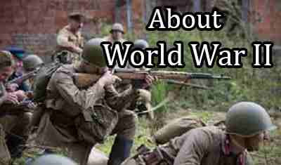 Interesting Facts about World War 2