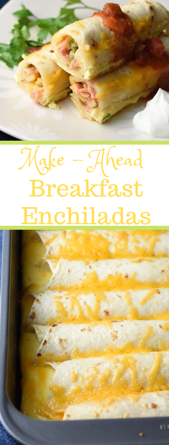 MAKE-AHEAD BREAKFAST ENCHILADAS #dinner #recipe
