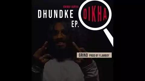 Grind Lyrics in Hindi   Emiway, Flamboy   Album Dhundke Dikha EP   Latest Hindi Rap Song