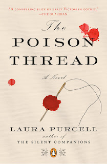 all about The Poison Thread by Laura Purcell