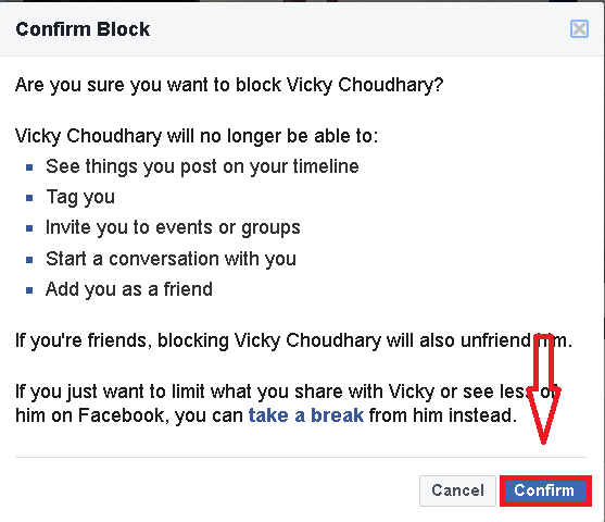 by clicking on the confirm you will able to block that person whom you want.