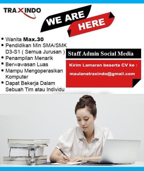 Lowongan Kerja Staff Admin Social Media Traxindo Bandung November 2019