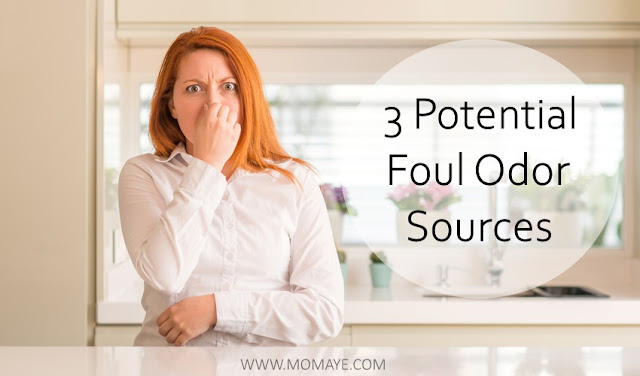 3 Potential Foul Odor Sources