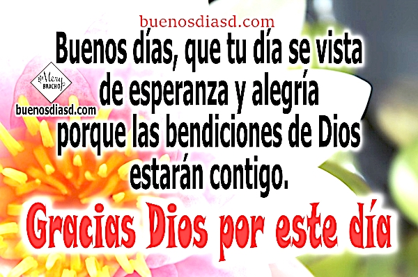 imagen de buenos dias bendiciones gracias a Dios frases cristianas