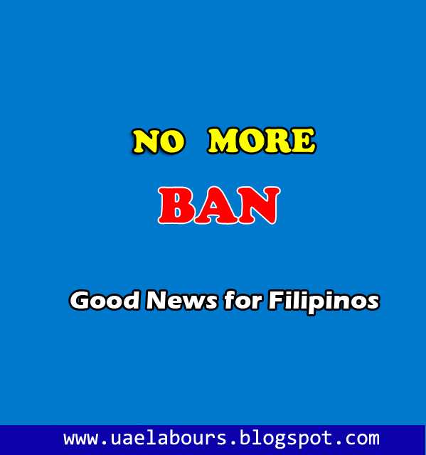Dubai ban on Philippine nationals, maids ban, housemaid bans, nannies ban, filipino bans, filipino visa ban, how to remove ban in uae, how to remove Philippine ban, absconding ban in uae