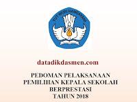 PEDOMAN KEPALA SEKOLAH BERPRESTASI SD, SMP, SMA, SMK TINGKAT NASIONAL TAHUN 2018