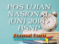 POS UJIAN NASIONAL (UN) 2018 - BSNP