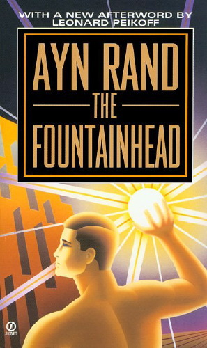 The FountainHead by Ayn Rand – A Review by Abhilash M