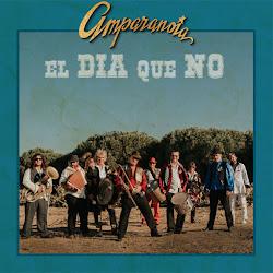 """DESDE LA MÚSICA: """"EL DIA QUE NO""""  (AMPARANOIA)"""