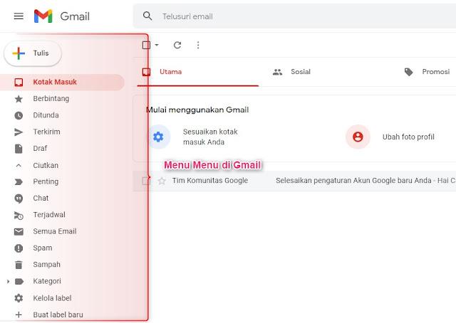 Memahami Menu-Menu yang Ada di Gmail dan Fungsinya