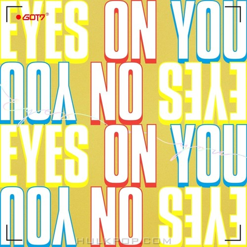 GOT7 – Eyes On You – EP (FLAC + ITUNES PLUS AAC M4A)