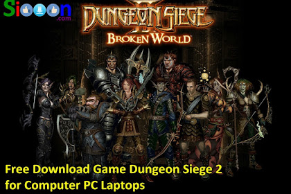 How to Download and Play Game Dungeon Siege 2 on Computer PC Laptop