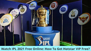 Watch IPL 2021 Free Online: How To Get Hotstar VIP Free
