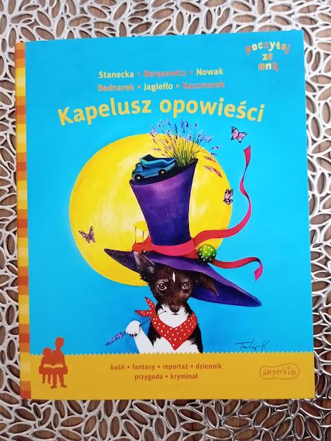 Kapelusz opowieści - zbiór niezwykłych historii od Wydawnictwa Harperkids