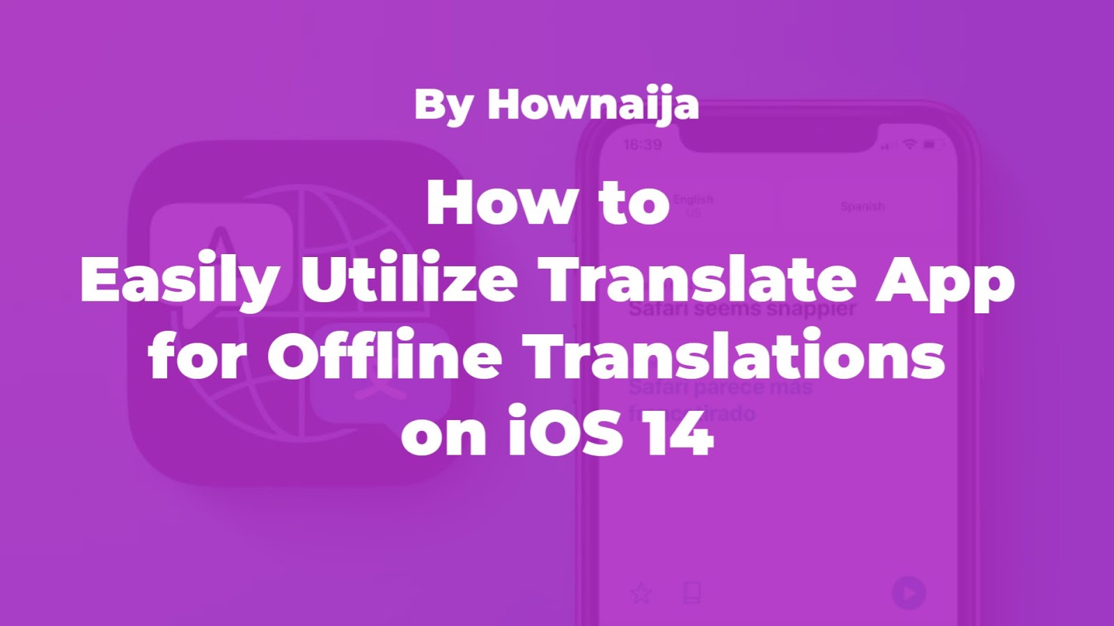 How to Easily Utilize Translate App for Offline Translations on iOS 14