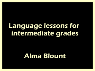 Language lessons for intermediate grades
