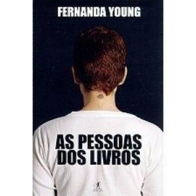 SOBRE FERNANDA  YOUNG E O RESTO DO MUNDO INSPIRADO POR ELA