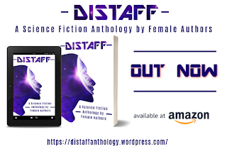 Copies of Distaff Ebook and Paperback are displayed beside text announcing OUT NOW, and Available At Amazon.
