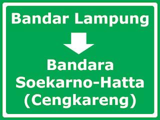 Bandar Lampung Ke Bandara Soekarno-Hatta