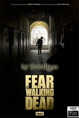 Fear The Walking Dead Temporada 1[720p] [Latino-Ingles] [MEGA]