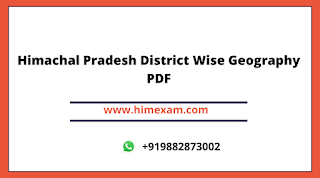 Himachal Pradesh District Wise Geography PDF