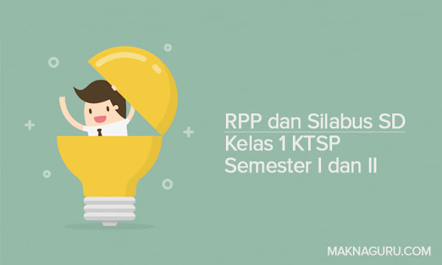 RPP dan Silabus SD Kelas 1 KTSP Semester I dan II