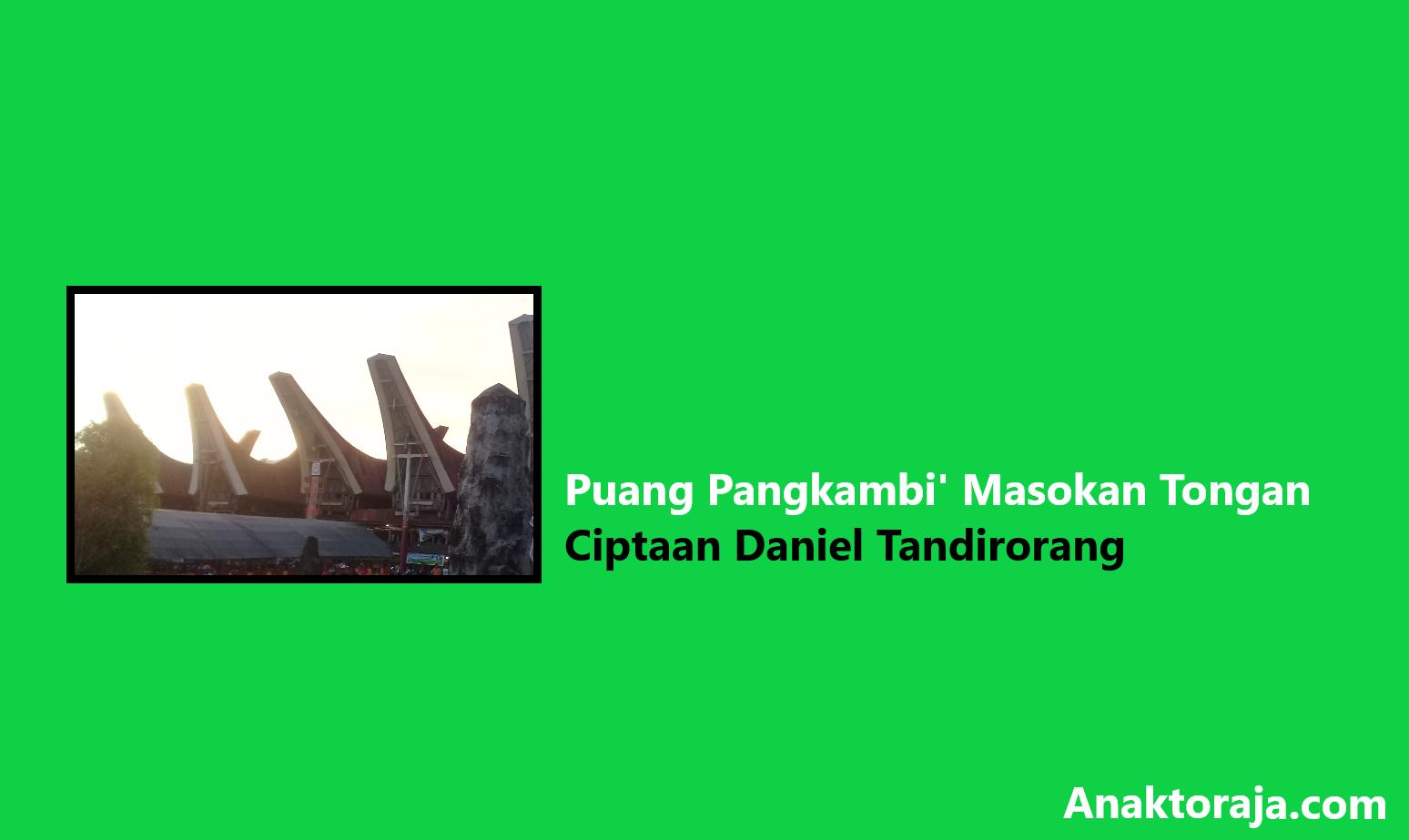 Lirik Lagu Puang Pangkambi' Masokan Tongan