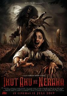 Sebuah Film Horror Indonesia Terbaru Produksi Rapi Films Review Ikut Aku Ke Neraka 2019 Bioskop