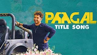 Paagal Title Song Lyrics in English – Ram Miriyala
