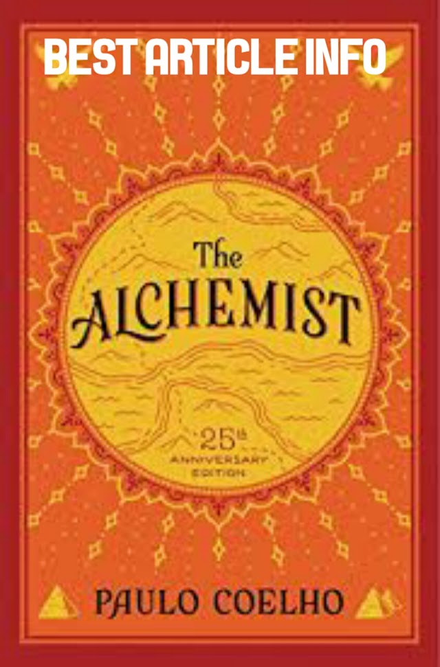the alchemist Paulo Coelho ( Book Review) Rafi Ottapalam bestarticleinfo.com