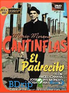 Cantinflas El Padrecito (1964) HD [1080p] Latino [GoogleDrive] SilvestreHD