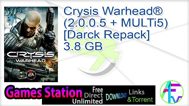 Crysis Warhead® (2.0.0.5 + MULTi5) [Darck Repack] 3.8 GB