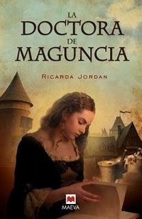 La Doctora De Maguncia, Ricarda Jordan