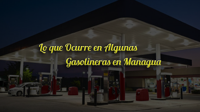 Gasolineras de Managua, Niacaragua