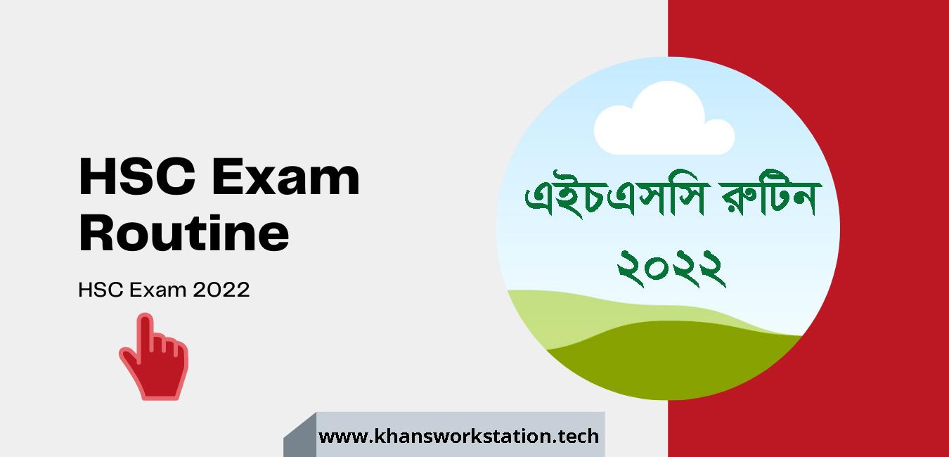 HSC Exam Routine 2022