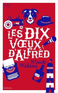 https://lacaverneauxlivresdelaety.blogspot.fr/2018/05/les-dix-voeux-dalfred-de-maude-mihami.html