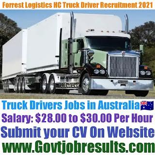 Forrest Logistics HC Truck Driver Recruitment 2021-22
