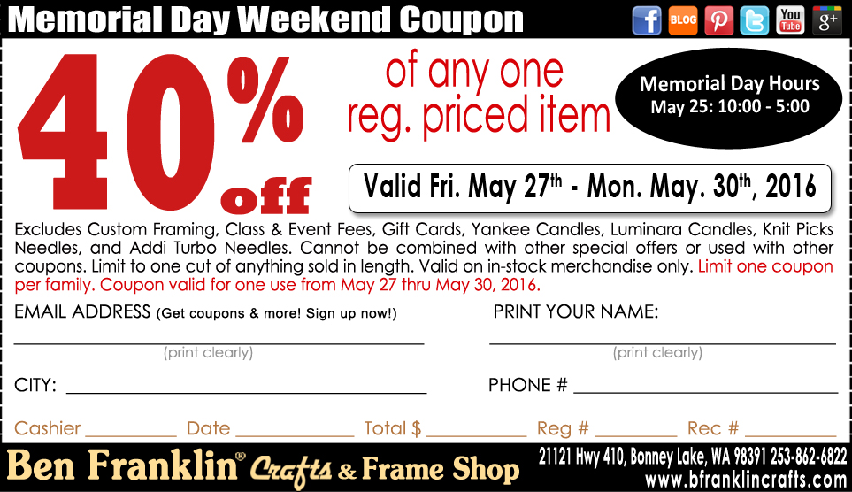 Ben franklin crafts and frame shop memorial day sale in for Ben franklin craft store coupons
