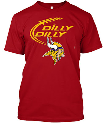 Dilly Dilly Vikings T Shirt Teespring