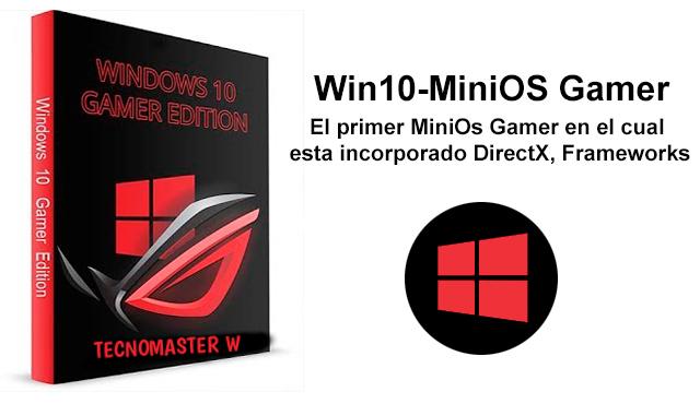 Win10-MiniOS 🎮 Gamer v2018.06 x64 Spring Creator Update [1803]