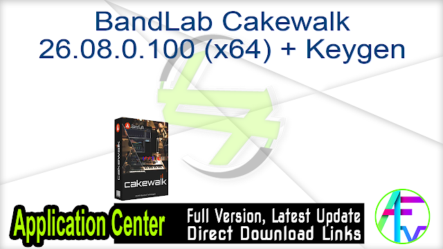 BandLab Cakewalk 26.08.0.100 (x64) + Keygen