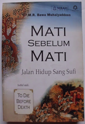 Mati Sebelum Mati, Jalan Hidup Sang Sufi