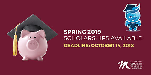 Poster featuring a pink piggy bank wearing a graduation cap.  Text: Spring 2019 scholarships available.  Deadline Oct. 14, 2018.  Rio Salado mascot Splash standing near by in graduation cap and gown.