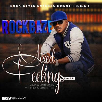Rockbaze #MixedFeelings E.P Finally Out! Download