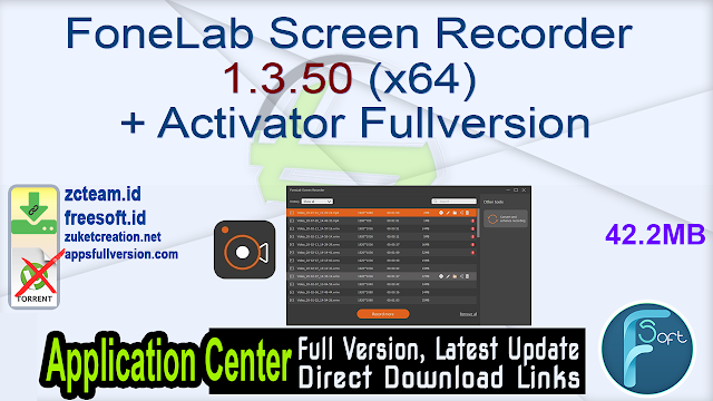 FoneLab Screen Recorder 1.3.50 (x64) + Activator Fullversion