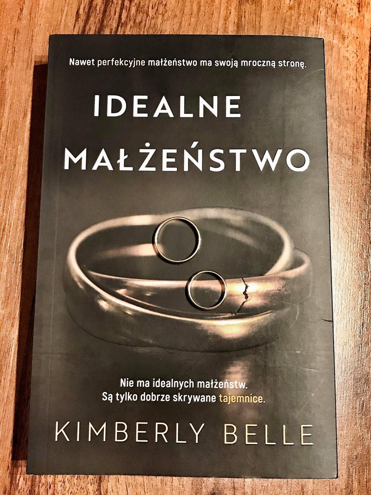 Kimberly Belle - Idealne małżeństwo