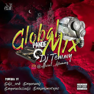 [Mixtape] Dj Temmy - Global Pande Mix
