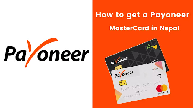 The image shows How to get a Payoneer MasterCard in Nepal?